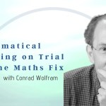 Mathematical Modeling on Trial and the Maths Fix