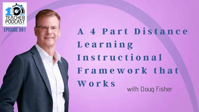 A 4 Part Distance Learning Instructional Framework that Works