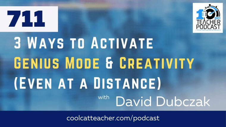3 Ways to Activate Genius Mode & Creativity (Even at a Distance) with David Dubczak