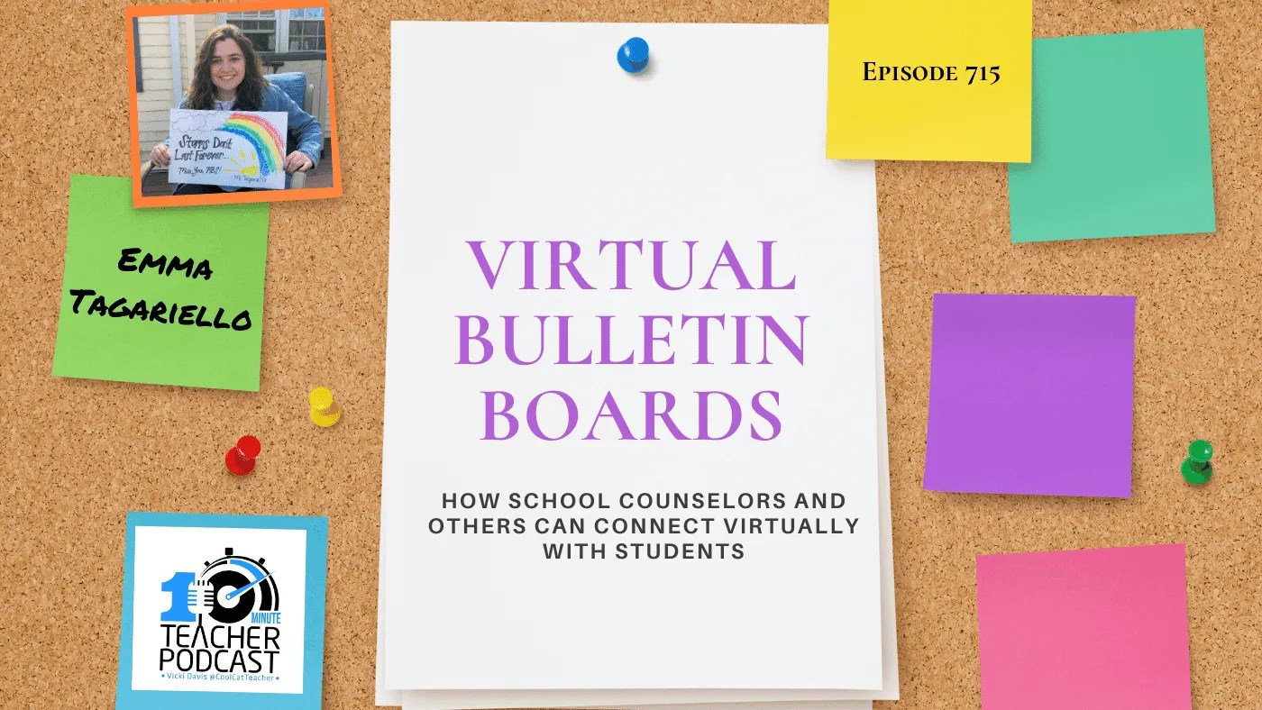 Virtual Bulletin Boards How School Counselors Connect With Kids Today