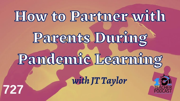 How to Partner with Parents During Pandemic Learning