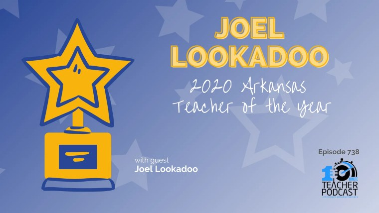 Joel Lookadoo Arkansas Teacher of the Year 2020