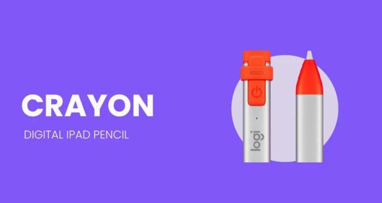 The Logitech Crayon