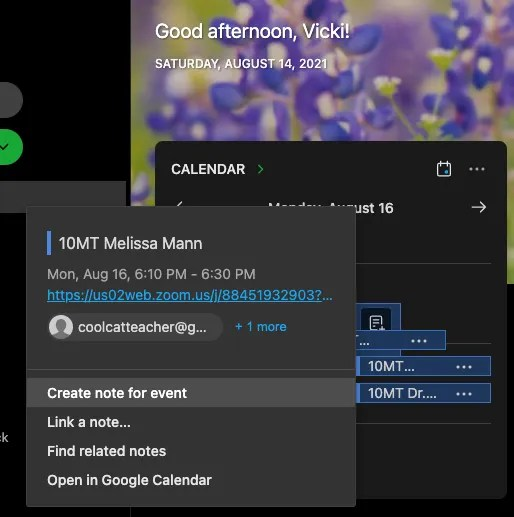 Now, you can link your calendar to Evernote's homepage and create notes for events from your opening dashboard..