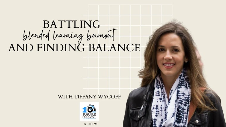 Tiffany Wycoff blended learning burnout