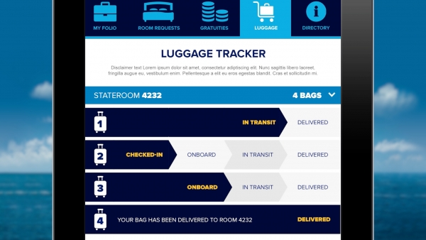 Guests onboard Quantum of the Seas will be able to track luggage in real time on their smartphones.  Luggage will be tagged curbside with RFID technology at drop-off, and guests can monitor their bags' progress through key points en route to the stateroom.  On departure, the process is reversed.