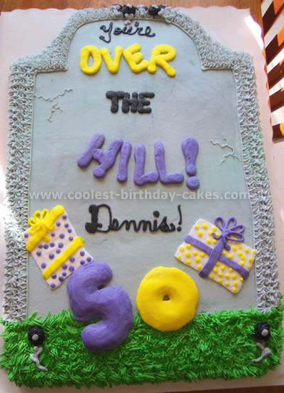 Hilariously Awesome Homemade Over The Hill Cakes