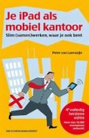 Je iPad als mobiel kantoor - Peter van Loevezijn