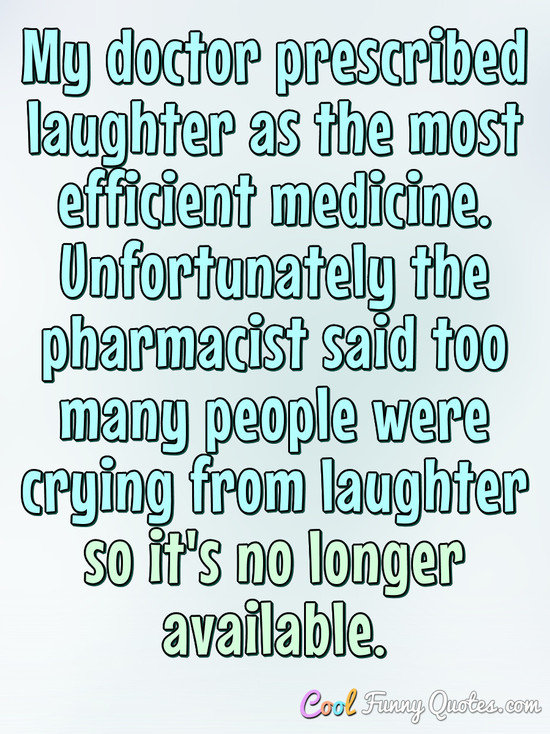 Laughter Us Best Medicine