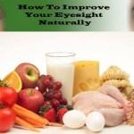 how to improve eyesight naturally fast premium health and fitness tipshow to improve eyesight naturally3