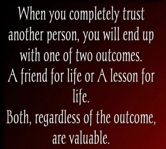 Trust Quote: When you completely trust another person, you...
