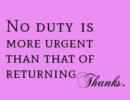 Thank You Quote: No duty is more urgent that that...