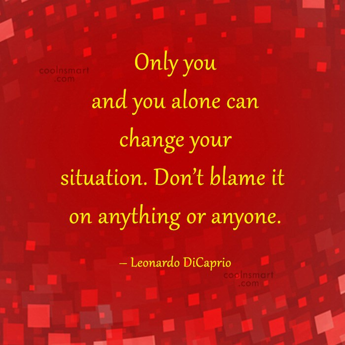 Only You And You Alone Can Change Your Situation Alone Quotes Alone Blog
