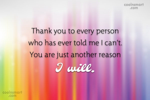 Attitude Quote: Thank you to every person who has...