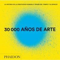 30.000 Años de Arte | La historia de la creatividad humana