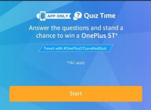 (18th January )Amazon One Plus 5t Quiz - Answer & win One Plus 5t SmartPhone