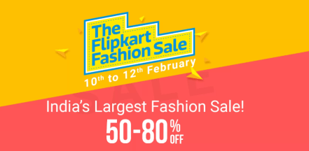 (LIVE) The Flipkart Fashion Sale : Get Upto 80% Off On Fashion Products (Feb 10-12)