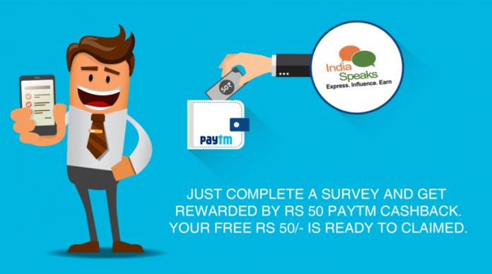 paytm loot, get rs 50 paytm cash, indiaspeaks survey