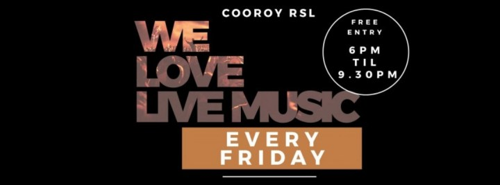 Live music at Cooroy RSL every Friday night