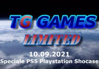 TG Games Limited #135 – 10.09.2021 – Speciale PS5 Playstation Chowcase