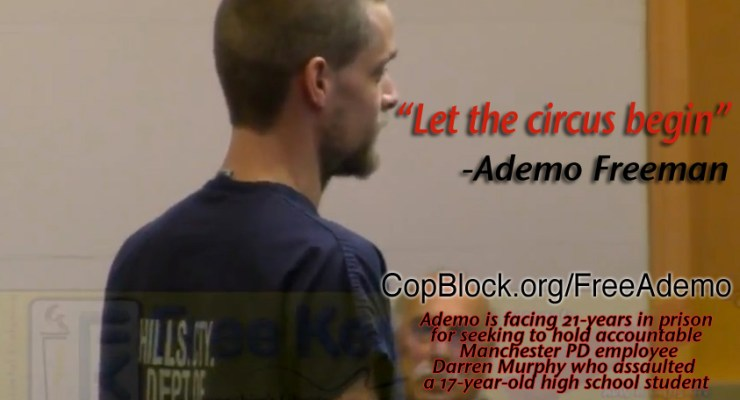 let-the-circus-begin-felony-wiretapping-manchester-ademo-freeman-copblock