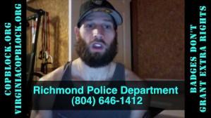 "Individuals Wearing ""Richmond PD"" Badges Threaten Nate Cox, Free Speech"