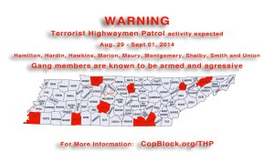 Terrorist Highwaymen Patrol Active in Tennessee this Weekend