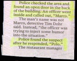 Reporting on criminals would be a lot easier, and often, a lot more fun.