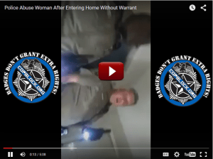 Police Abuse Woman After Entering Home Without A Warrant