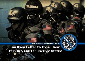 An Open Letter to Cops, Their Families, and the Average Statist