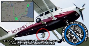FBI Caught Flying Spy Plane Over Muslim Community, Denies Surveillance
