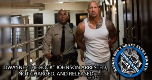 "Dwayne ""The Rock"" Johnson NOT Arrested (UPDATED)"