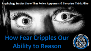 Psychology Studies Show That Police Supporters & Terrorists Think Alike