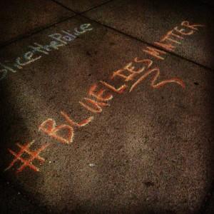 #BlueLiesMatter