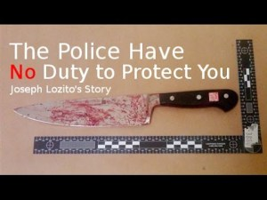 The Police Have No Duty to Protect You: Joseph Lozito's Story