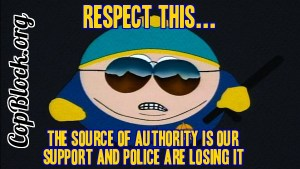 The Source of Authority is Our Support and Police Are Losing It