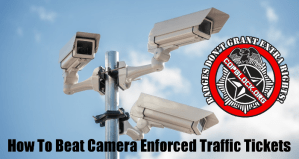 How To Beat Camera Enforced Traffic Tickets [VIDEO]