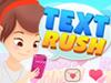 Text Rush