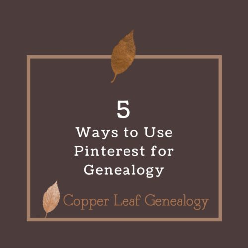 5-ways-to-use-pinterest-for-genealogy