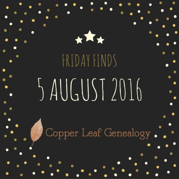 Friday Finds 5 Aug 2016