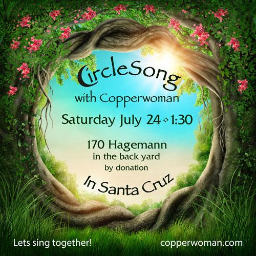 CircleSong Santa Cruz 7.24.21 flyer