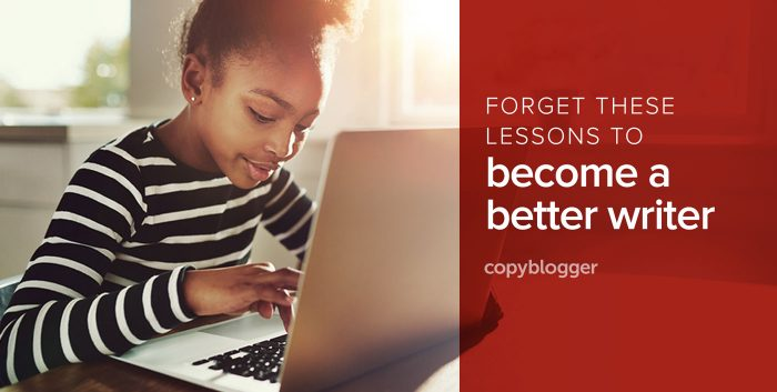 forget these lessons to become a better writer