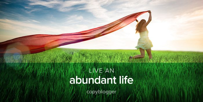 live an abundant life