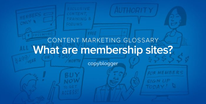 content marketing glossary - what are membership sites?