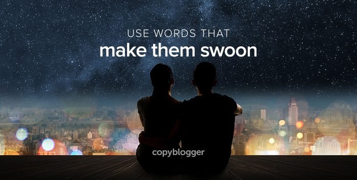 use words that make them swoon