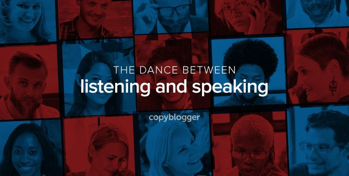The dance between listening and speaking