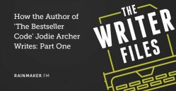 How the Author of 'The Bestseller Code' Jodie Archer Writes: Part One
