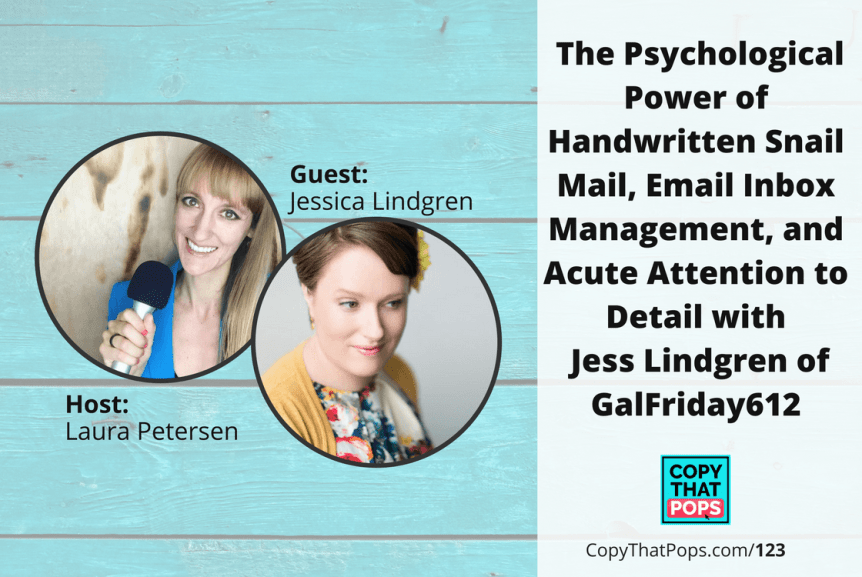 123: The Psychological Power of Handwritten Snail Mail, Email Inbox Management, and Acute Attention to Detail with Jess Lindgren of GalFriday612