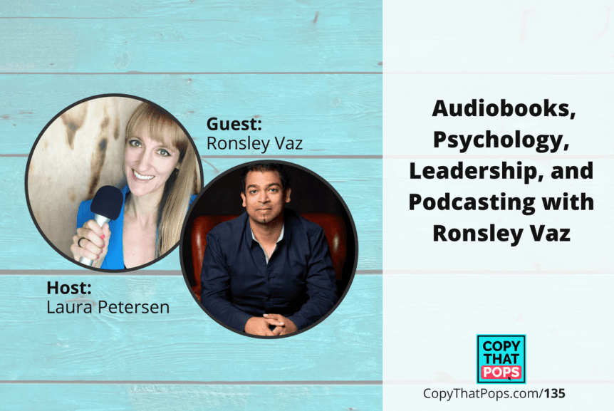 135: Audiobooks, Psychology, Leadership, and Podcasting with Ronsley Vaz