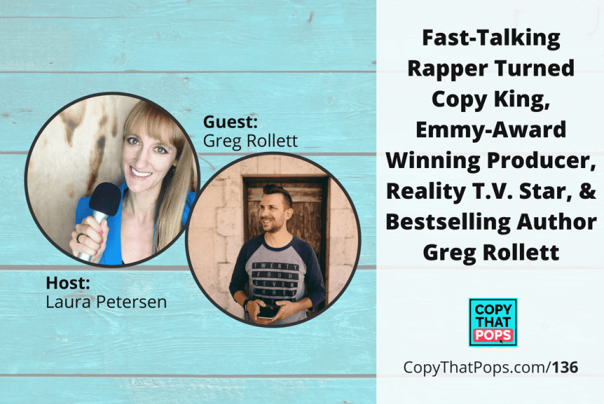 136 Greg Rollett Featured Image - copywriting tips, branding, marketing, writing better podcast episode